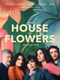 The House Of Flowers