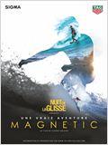 Nuit de la Glisse: Magnetic