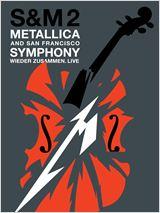 Metallica & San Francisco Symphony : S&M 2