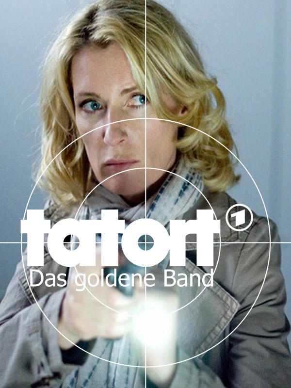 Tatort Das Goldene Band