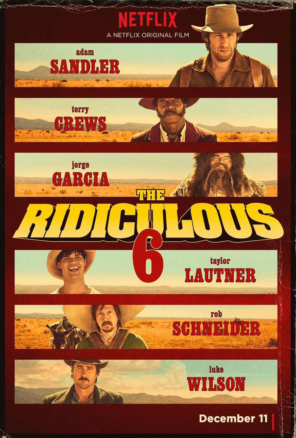 The Ridiculous Six Besetzung