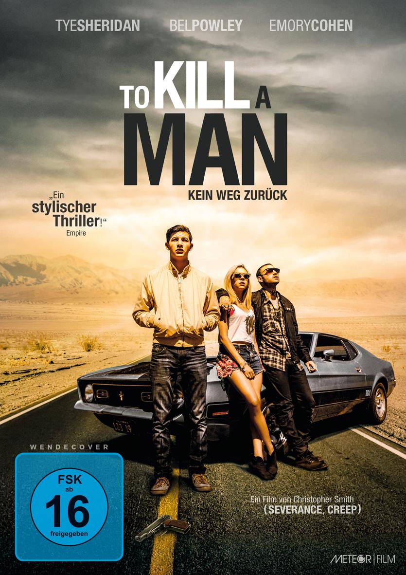 To Kill A Man Kein Weg Zurück