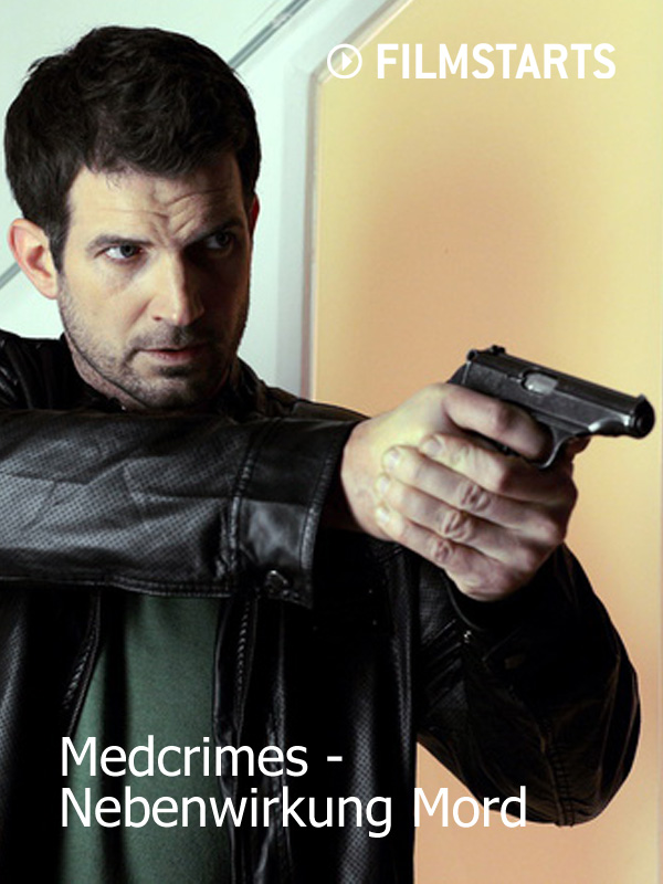 Medcrimes - Nebenwirkung Mord - Film 2013 - FILMSTARTS.de  Medcrimes - Neb...