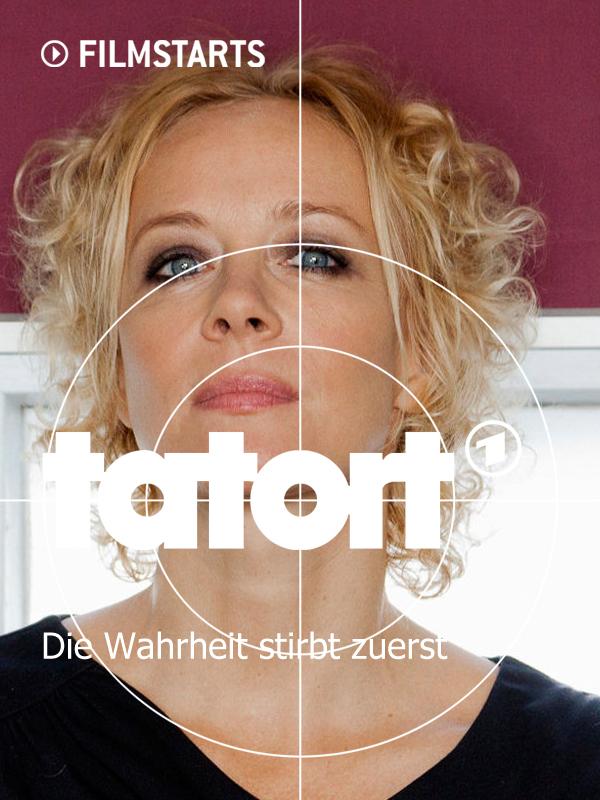 Tatort: Die Wahrheit stirbt zuerst - Die Filmstarts-Kritik ...  Tatort: Die Wah...