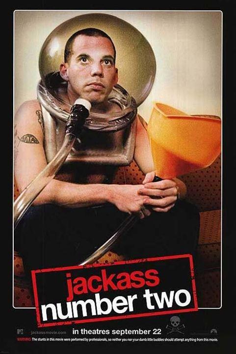 Jackass: Nummer zwei : Kinoposter Jeff Tremaine, Steve-O