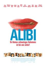 Alibi - Ihr kleines schmutziges Geheimnis ist bei uns sicher! : poster