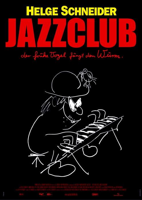 Jazzclub - Der frühe Vogel fängt den Wurm : poster