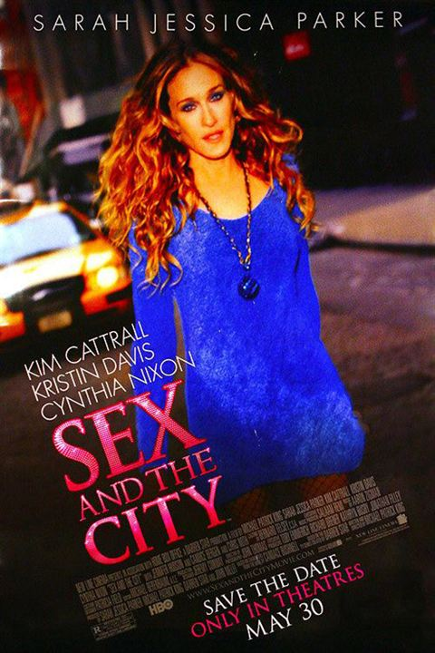 Sex and the City: Der Film : Kinoposter Michael Patrick King