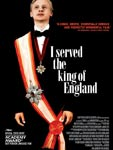 I Served The King Of England : Kinoposter