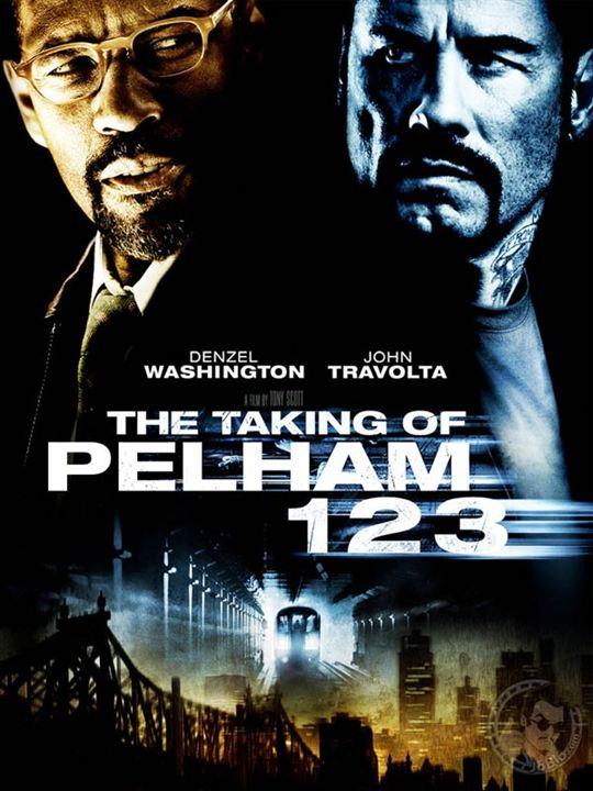 Die Entführung der U-Bahn Pelham 1 2 3 : Kinoposter Tony Scott