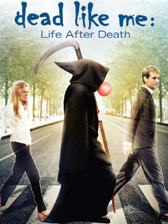 So gut wie tot - Dead Like Me: Der Film: Stephen Herek