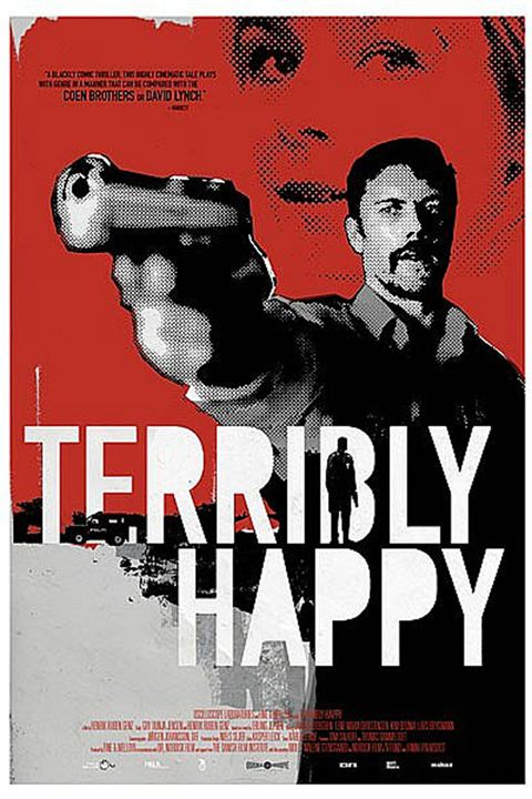 Terribly Happy : Kinoposter Henrik Ruben Genz