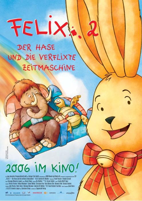 Felix 2 - Ein Hase und die verflixte Zeitmaschine : Kinoposter