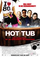 Hot Tub - Der Whirlpool... Ist 'ne verdammte Zeitmaschine! : poster