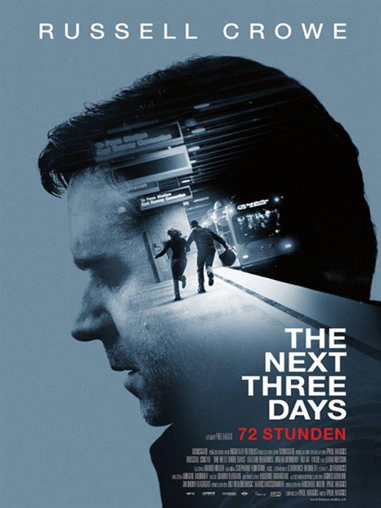 72 Stunden - The Next Three Days : Kinoposter