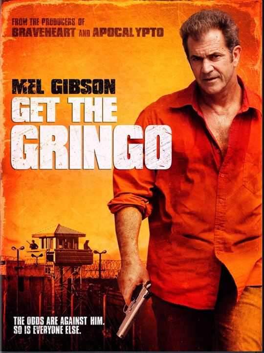 Get the Gringo : Kinoposter