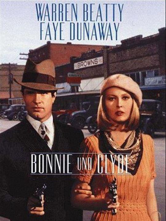 Bonnie und Clyde : Kinoposter