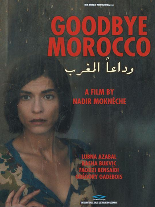 Goodbye Morocco : Kinoposter