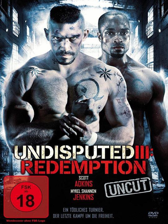Undisputed III: Redemption : Kinoposter