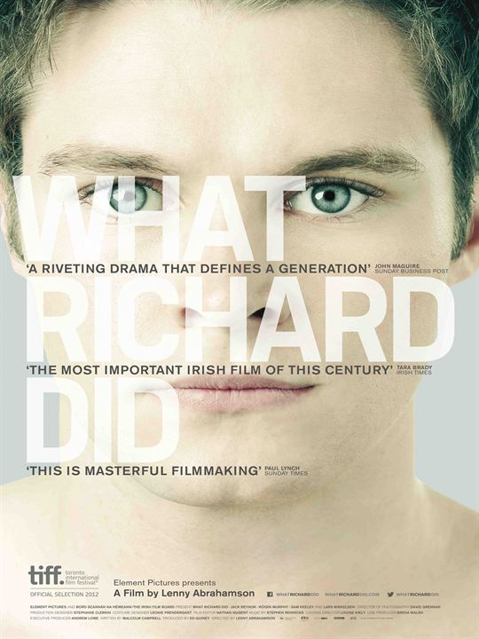 What Richard Did : Kinoposter