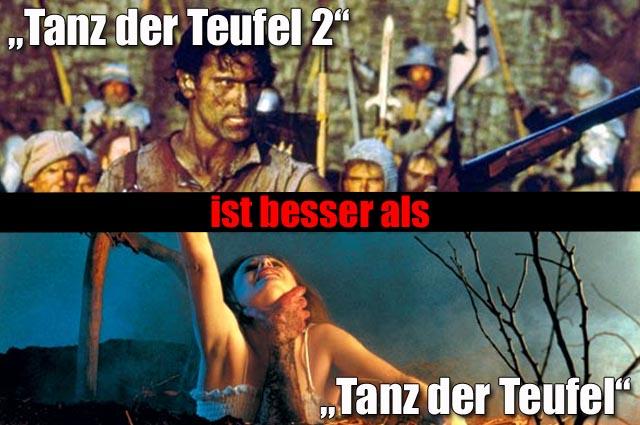 """""""Tanz der Teufel 2"""" (4,5 Sterne) Vs. """"Tanz der Teufel"""" (4 Sterne)"""