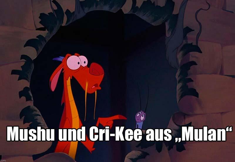 """Mushu und Cri-Kee aus """"Mulan"""""""