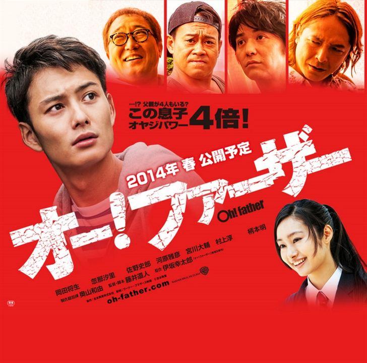 Oh! Father : Bild Daisuke Miyagawa, Jun Murakami, Masahiko Kawahara, Masaki Okada, Shioli Kutsuna