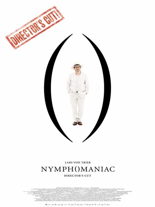 Nymph()maniac - Director's cut : Kinoposter