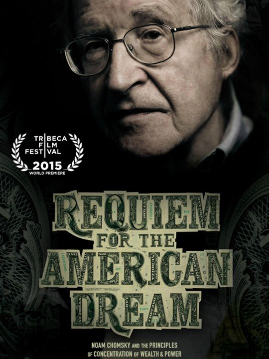 Requiem for the American Dream : Kinoposter