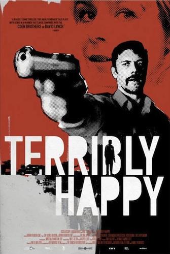 Terribly Happy : Kinoposter