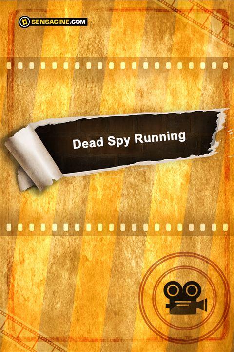 Dead Spy Running : Kinoposter