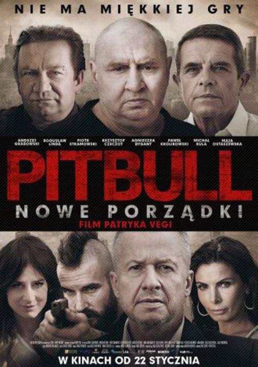 Pitbull: Nowe Porzadki : Kinoposter