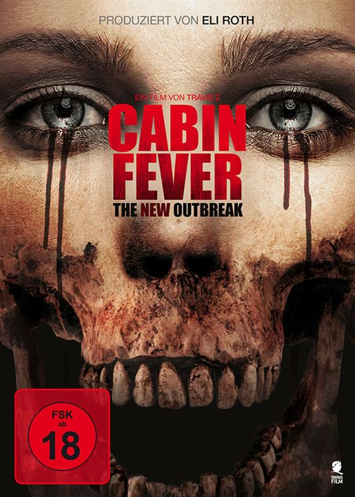 Cabin Fever - The New Outbreak : Kinoposter