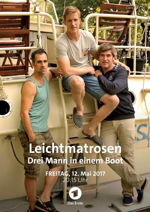 Leichtmatrosen - Drei Mann in einem Boot : Kinoposter