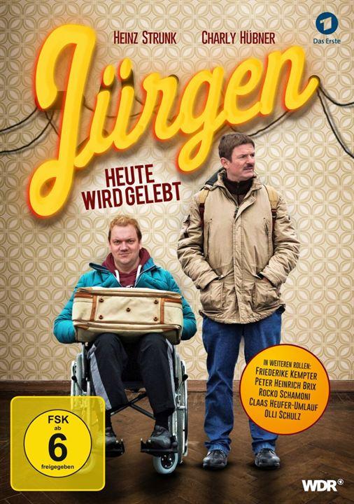 Jürgen - Heute wird gelebt : Kinoposter