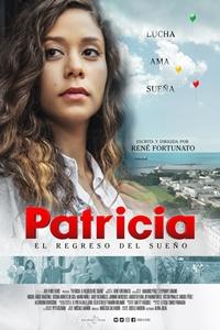 Patricia: El Regreso Del Sueño : Kinoposter