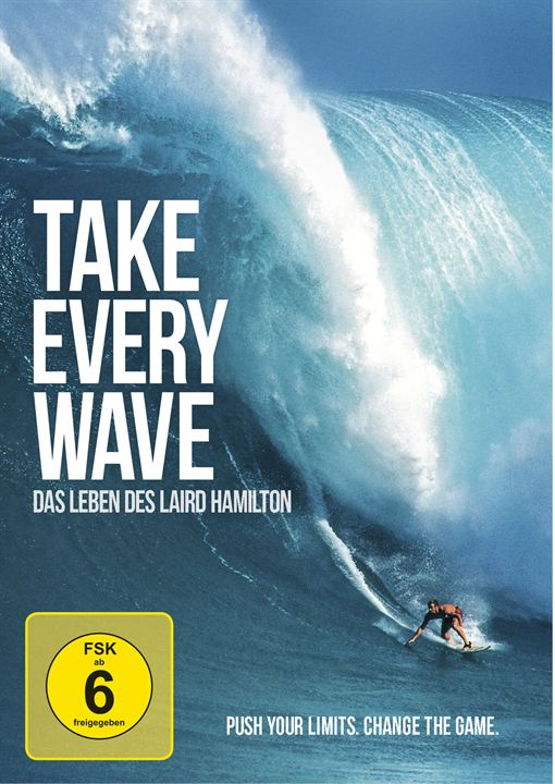 Take Every Wave: The Life of Laird Hamilton : Kinoposter