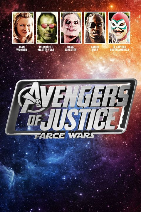 Avengers Of Justice: Farce Wars : Kinoposter