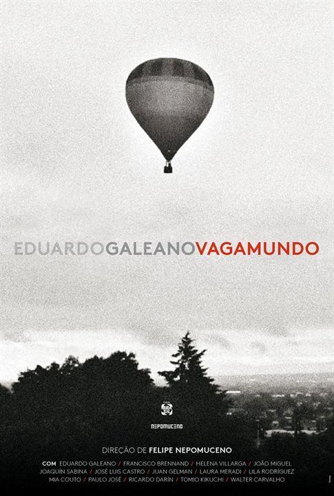Eduardo Galeano Vagamundo : Kinoposter