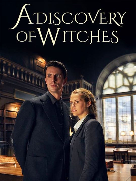 A Discovery Of Witches : Kinoposter