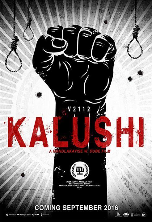 Kalushi: The Story of Solomon Mahlangu : Kinoposter