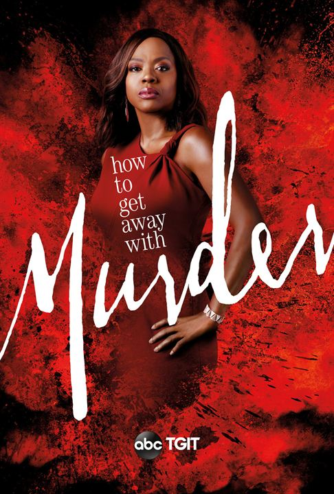 How To Get Away With Murder : Kinoposter