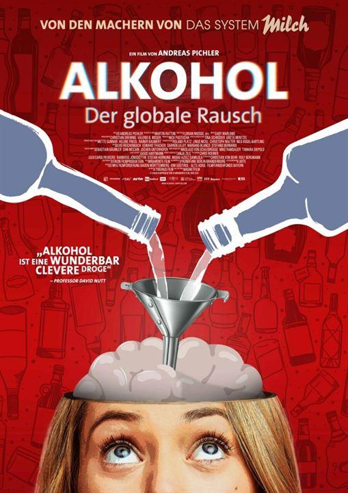 Alkohol - Der globale Rausch : Kinoposter