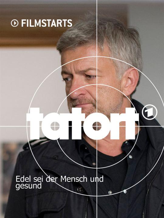 Tatort: Edel sei der Mensch und gesund : Kinoposter