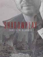 Shadowplay (Original Motion Picture Sound Track)