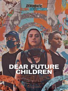 Dear Future Children Trailer OmdU