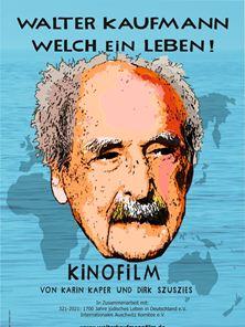 Walter Kaufmann - Welch ein Leben! Trailer DF