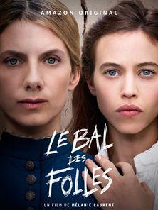Le Bal Des Folles Trailer OmeU