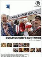 Ausländer raus! - Schlingensiefs Container
