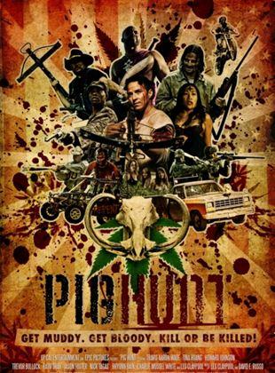 Pig Hunt - Dreck, Blut und Schweine
